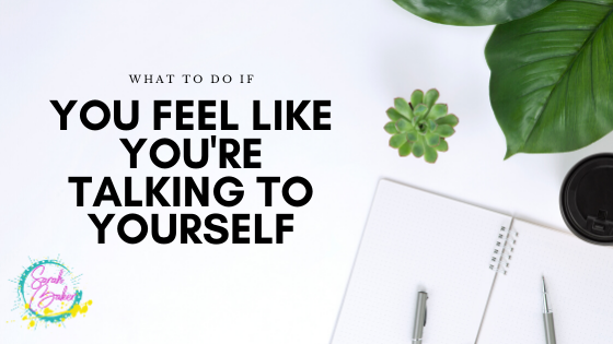 How to stop talking to yourself