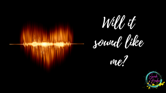 Will it sound like me?